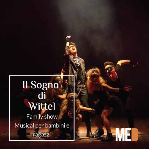 Il sogno di wittel family show musical per bambini e for Family sogno
